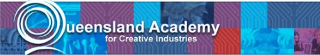 The Queensland Academy for Creative Industries