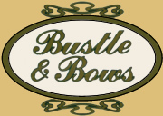 Bustle  Bows  - Education Guide
