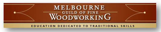 Melbourne Guild of Fine Woodworking - Education Guide