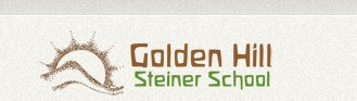 GOLDEN HILL STEINER SCHOOL - Education Guide