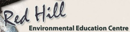 Red Hill Environmental Education Centre - Education Guide